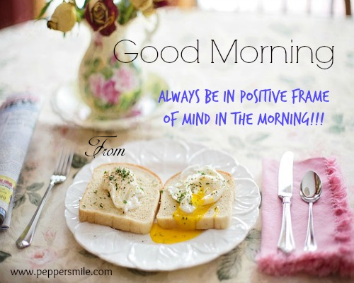 Good Morning Positive Frame Of Mind