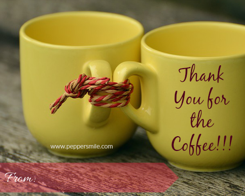 thank you for the coffee