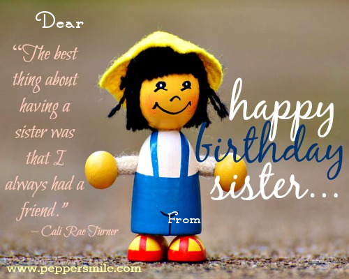 Birthday Wish For Sister Peppersmile